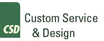 Custom Service & Design