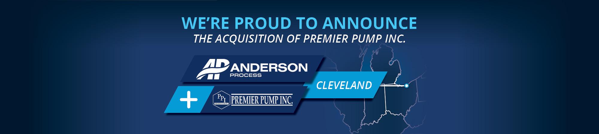 Anderson Process Acquires Premier Pump Inc.